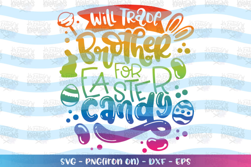 easter-svg-will-trade-brother-for-easter-candy
