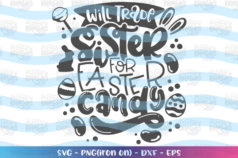 easter-svg-will-trade-sister-for-easter-candy