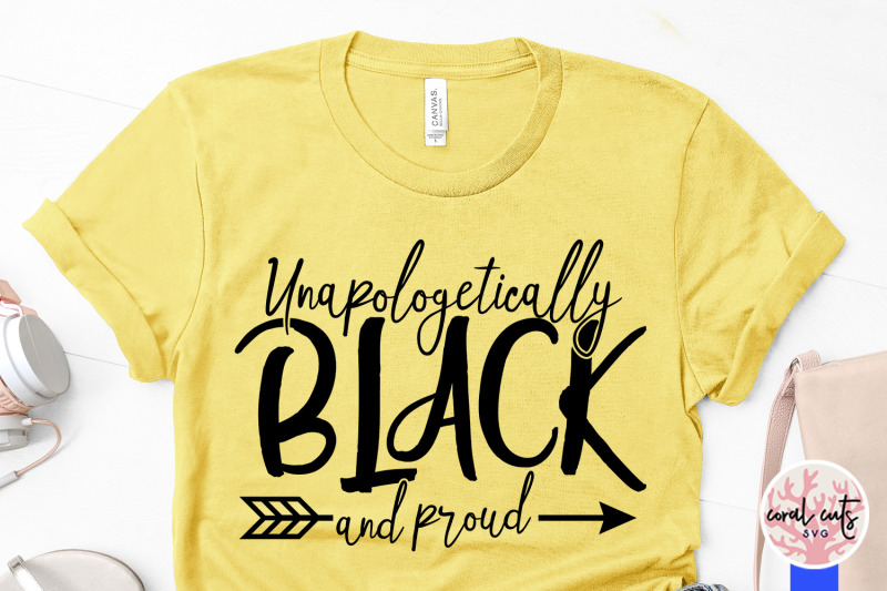 unapologetically-black-and-proud-women-empowerment-svg-eps-dxf-png