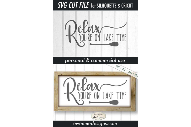 relax-youre-on-lake-time-svg