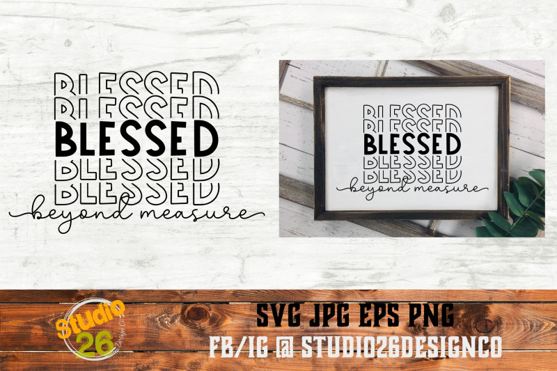 blessed-beyond-measure-svg-png-eps