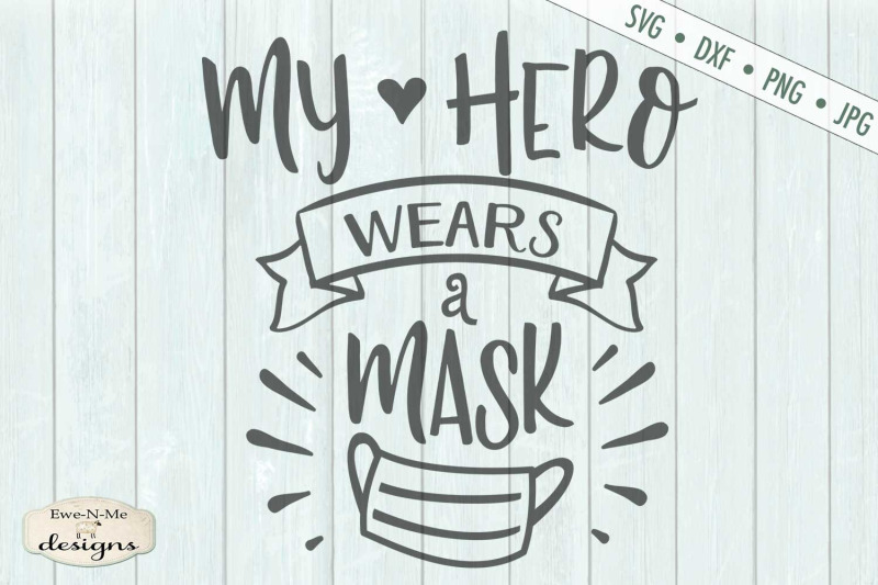 my-hero-wears-a-mask-healthcare-svg