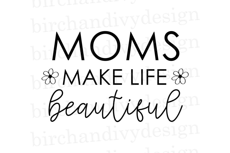 moms-make-life-beautiful