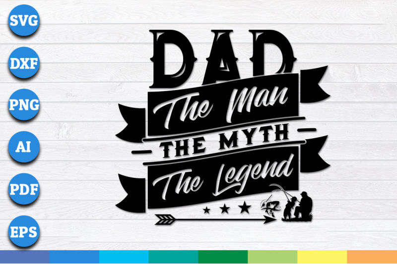 dad-the-man-the-myth-the-legend