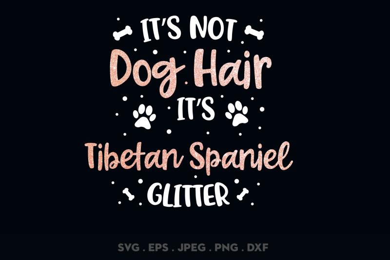 its-not-dog-hair-its-tibetan-spaniel-glitter