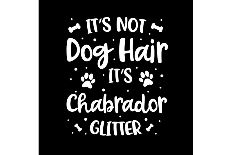 its-not-dog-hair-its-chabrador-glitter