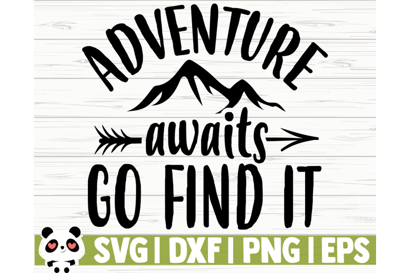 adventure-awaits-go-find-it