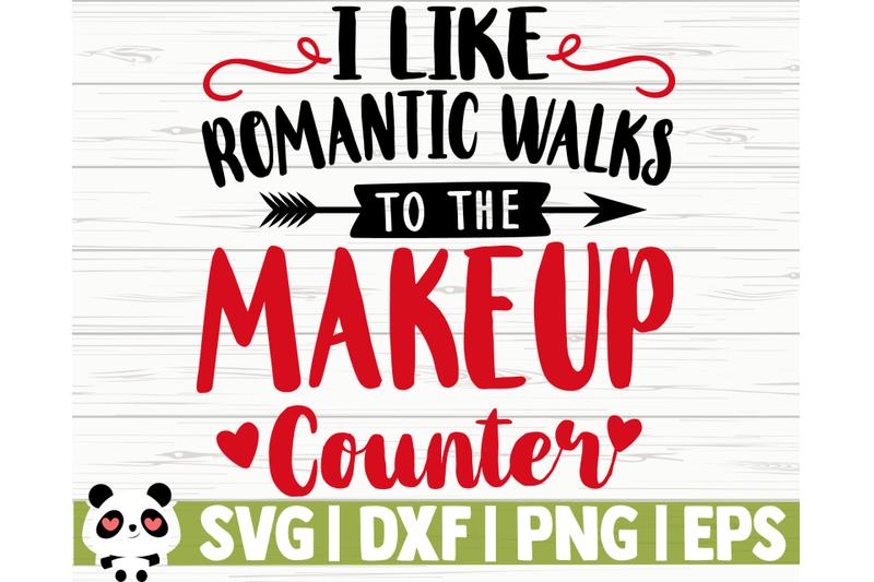 i-like-romantic-walks-to-the-make-up-counter