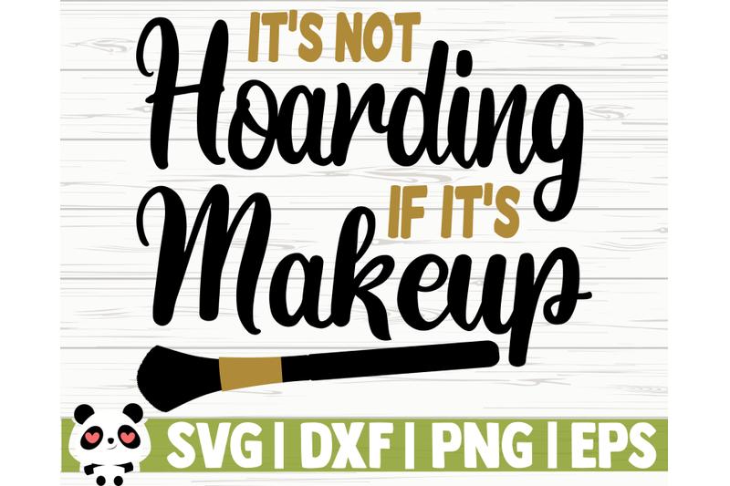 it-039-s-not-hoarding-if-it-039-s-makeup