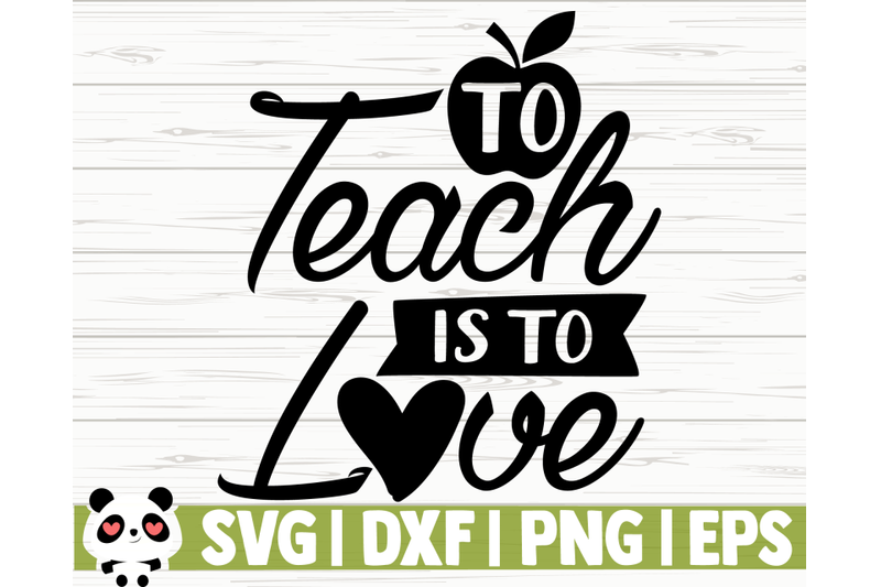 to-teach-is-to-love