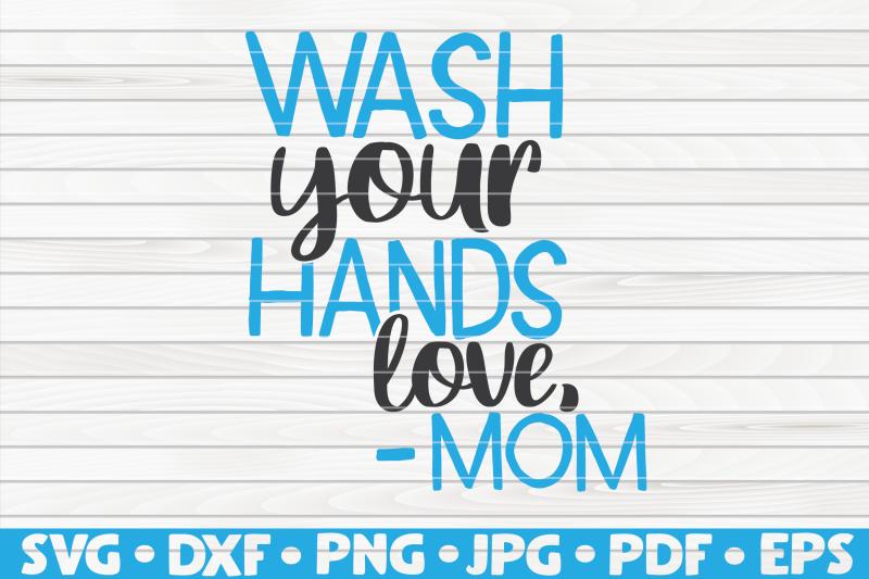 wash-your-hands-love-mom-svg-bathroom-humor