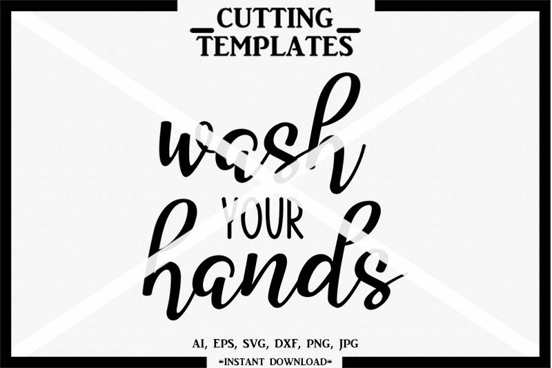 wash-your-hands-silhouette-cricut-cut-file-iron-on-svg-dxf-png