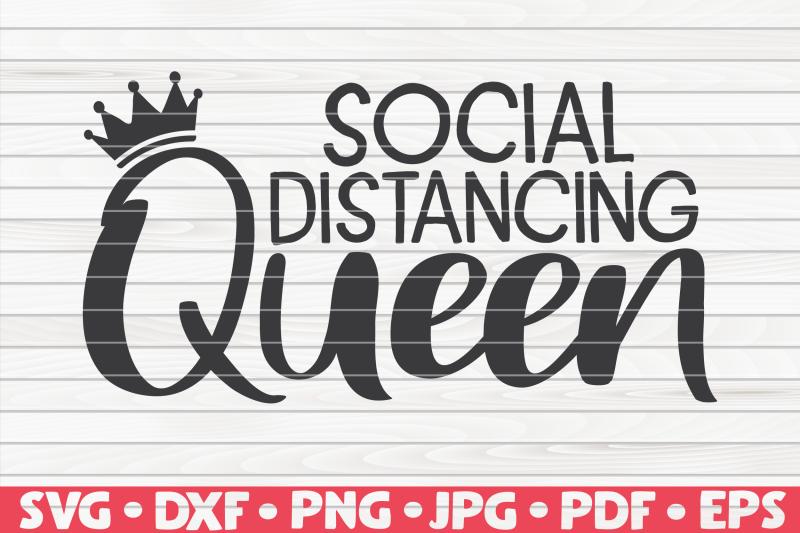 social-distancing-queen-svg-quarantine-social-distancing