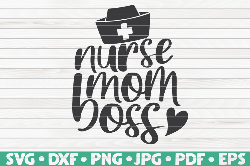 nurse-mom-boss-svg-nurse-life