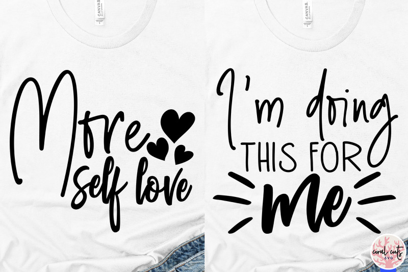 self-love-quote-bundle-svg-eps-dxf-png