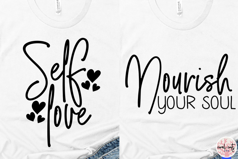 Self Love Quote Bundle Svg Eps Dxf Png By Coralcuts
