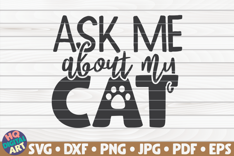 ask-me-about-my-cat-svg