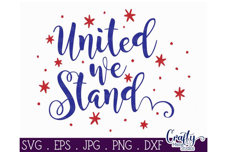 united-we-stand-svg-4th-of-july-svg-patriotic-svg