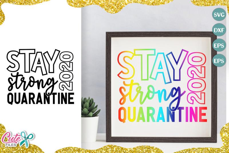 stay-strong-quarantine-2020-svg