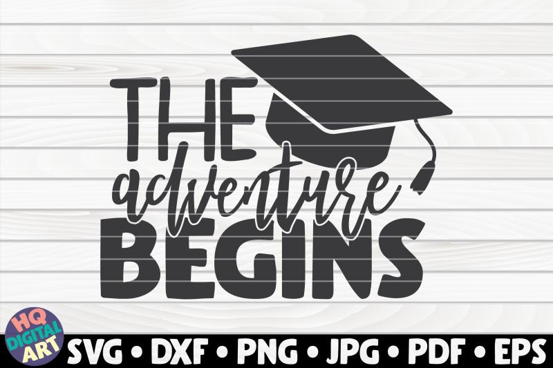 the-adventure-begins-svg-graduation-quote