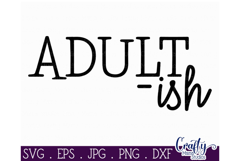 adultish-svg-funny-sarcastic