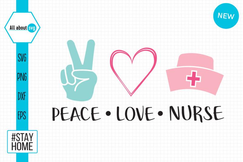 Peace Love Nurse Svg By All About Svg Thehungryjpeg Com