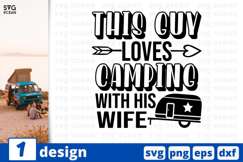 1-nbsp-this-guy-loves-camping-svg-bundle-quotes-cricut-svg