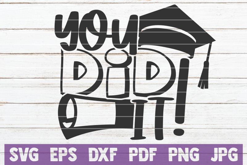you-did-it-svg-cut-file