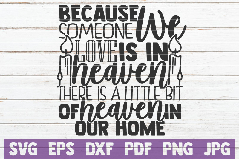 because-someone-we-love-is-in-heaven-svg-cut-file