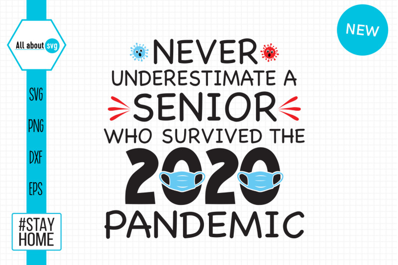 never-underestimate-a-senior-who-survived-2020-pandemic-svg