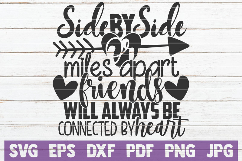 side-by-side-or-miles-apart-friends-will-always-be-connected-by-heart