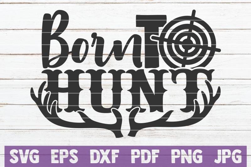 born-to-hunt-svg-cut-file