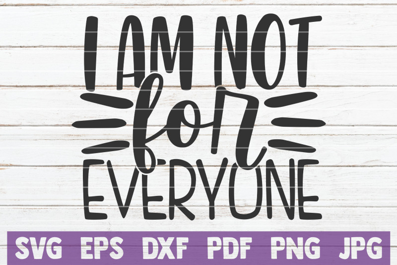 i-am-not-for-everyone-svg-cut-file