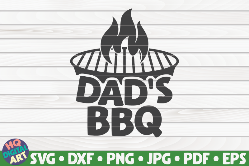 dad-039-s-bbq-svg-barbecue-quote