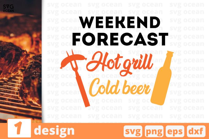 1-weekend-forecast-hot-grill-nbsp-svg-bundle-nbsp-quotes-cricut-svg