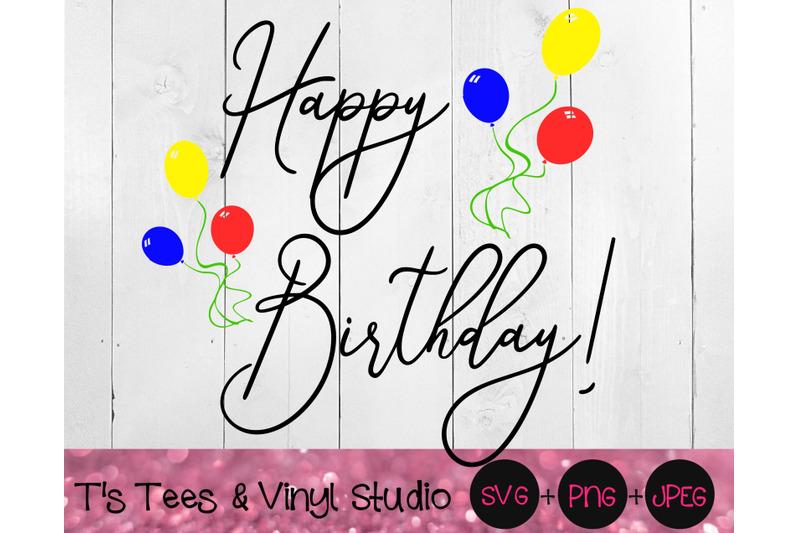 happy-birthday-svg-birthday-svg-happy-birthday-to-you-svg-birthday