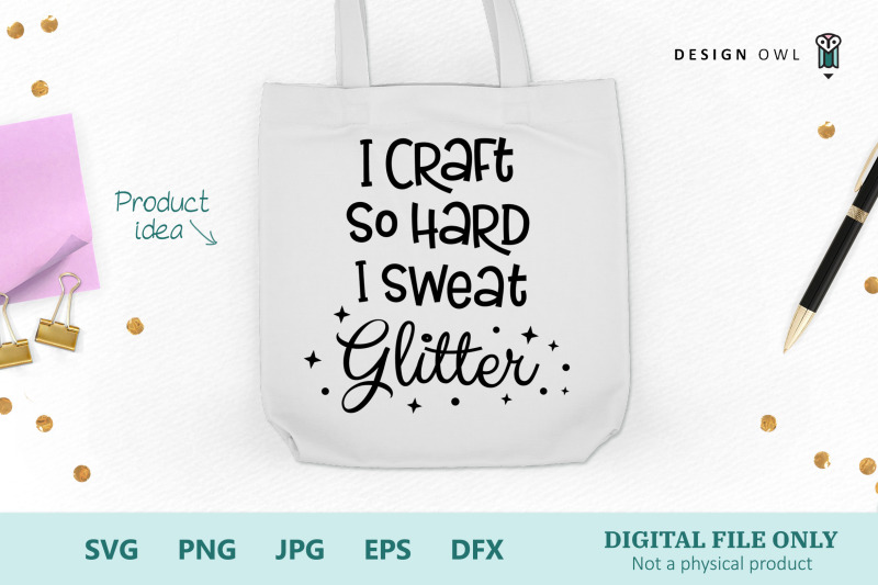 i-craft-so-hard-i-sweat-glitter-svg-file