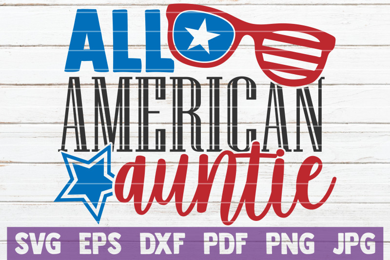 all-american-auntie-svg-cut-file
