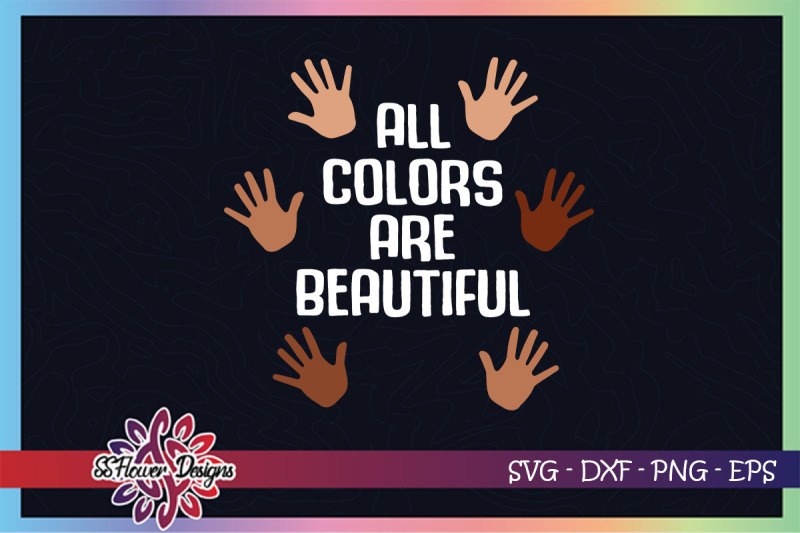 all-colors-are-beautiful-svg-black-svg
