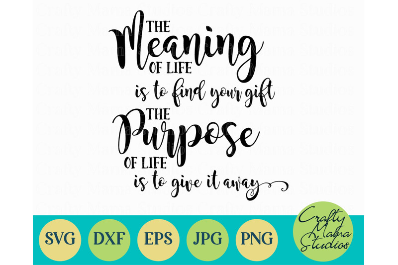 the-meaning-of-life-svg-inspirational-svg