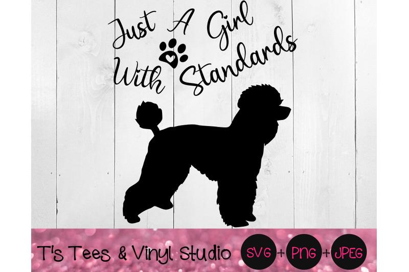 standard-poodle-svg-poodles-svg-just-a-girl-with-standards-svg-pood
