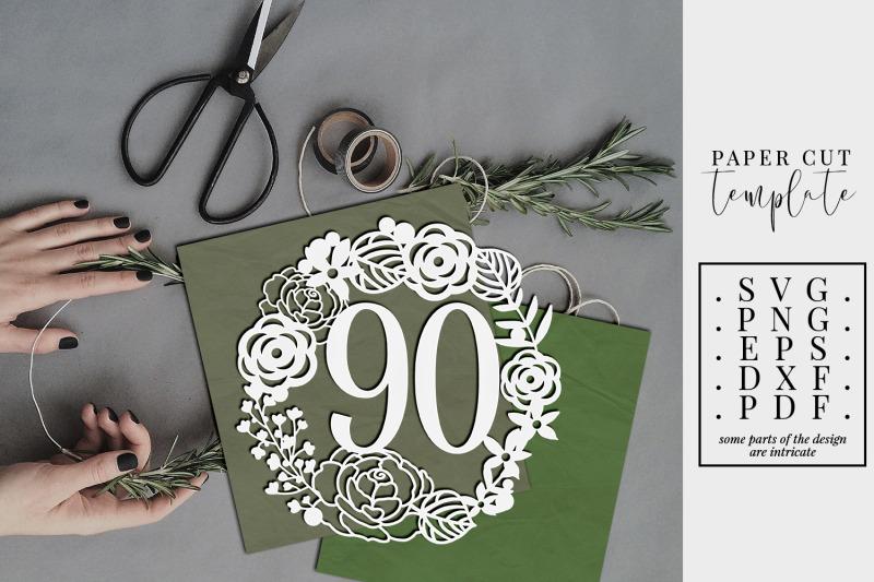 90-birthday-wreath-papercut-template-90th-birthday-svg-pdf