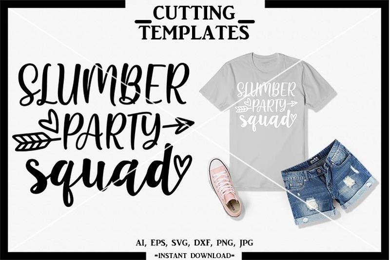 slumber-party-squad-summer-svg-silhouette-cricut-svg