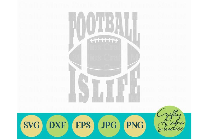 football-is-life-svg-football-svg-sports-svg