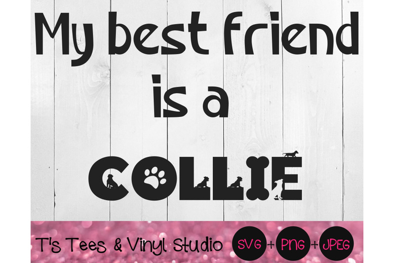 collie-svg-collie-dog-svg-best-friend-svg-bff-svg-dog-svg-furbaby