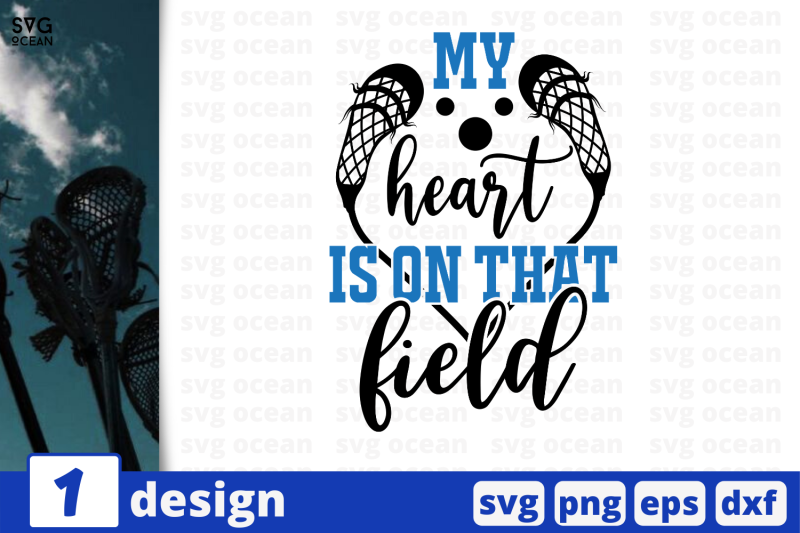 1-my-heart-is-on-that-field-nbsp-lacross-quote-cricut-svg
