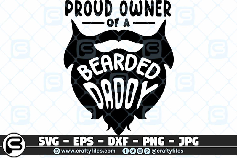 proud-owner-of-a-bearded-daddy-svg-cut-file-dad-svg