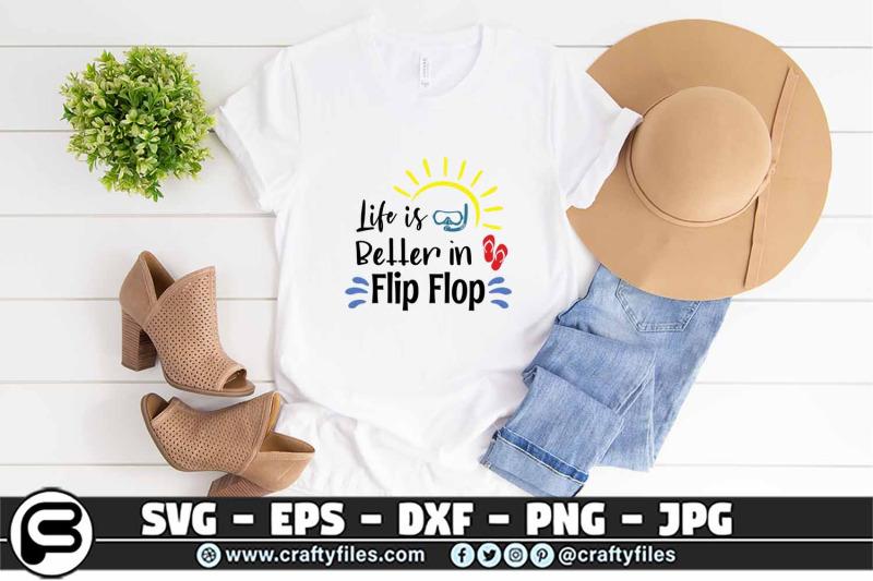 life-is-better-in-flip-flop-svg-summer-svg-beach-time-svg-flip-flop