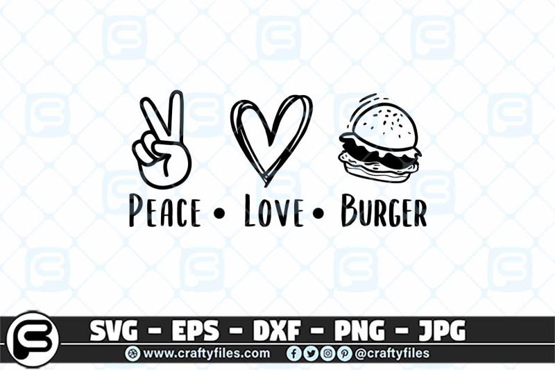 peace-love-burger-svg-food-svg-peace-svg-love-svg
