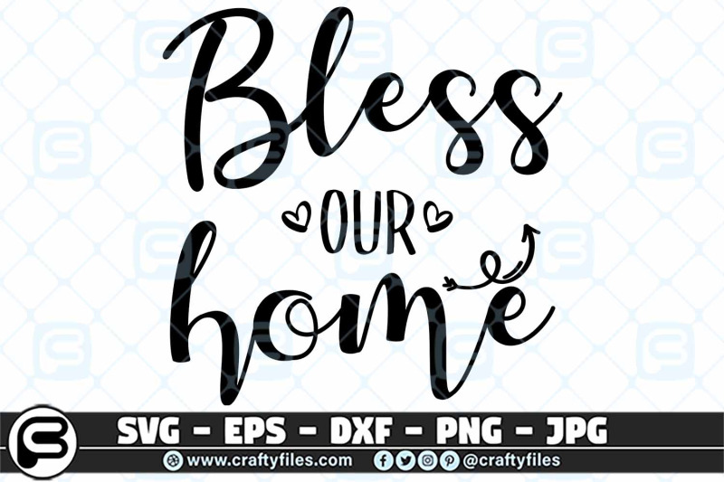 bless-our-home-handwritten-svg-cut-file-home-svg-blessing-svg
